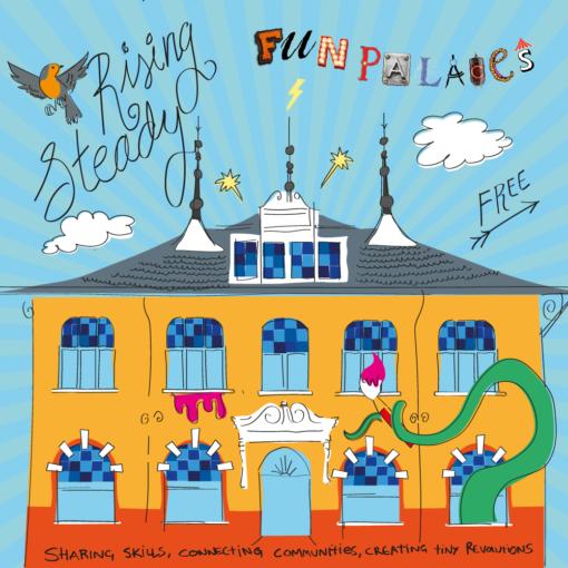 Fun Palaces: Rising Steady