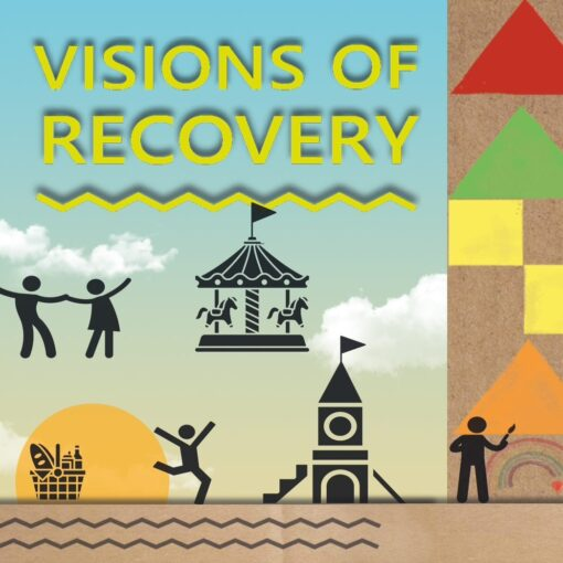 VISIONS OF RECOVERY