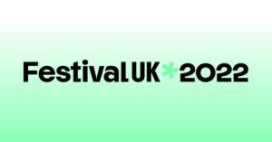 Festival UK 2022 social graphic 1 issued 200914 9eed5a99b701ba360780d44a67c674dc