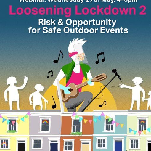 Loosening Lockdown 2 - Free Webinar