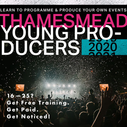 Thamesmead Producers 2020