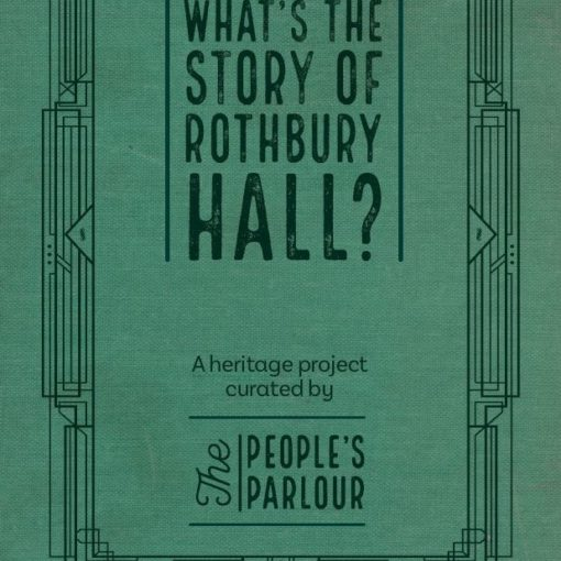 What's the Story of Rothbury Hall